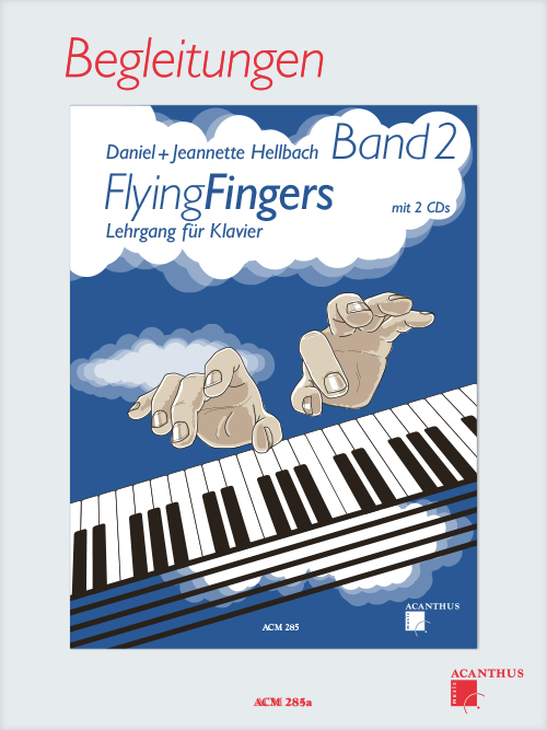 Flying Fingers Vol. 2, ACCOMPANIMENTS