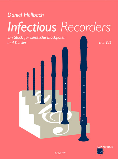 Infectious Recorders (inkl. CD)